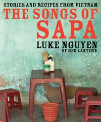 Songs of Sapa, Luke Nguyen