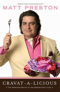 Cravat-a-licious, Matt Preston