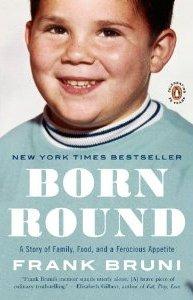 Frank Bruni, Born Round